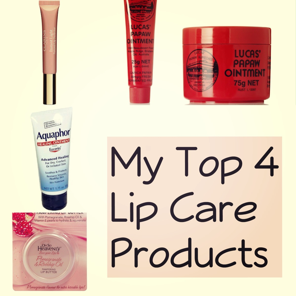My Top 4 Lip Care Products
